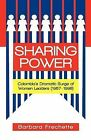 Sharing Power: Colombia's Dramatic Surge of Women Leaders (1957-1998) by Barbara Frechette (Paperback / softback, 2011)