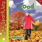 Wood by Katie Dicker (Paperback, 2013)