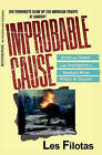 Improbable Cause: Deceit and Dissent in the Investigation of America's Worst Military Air Disaster by Les Filotas (Paperback / softback, 2007)