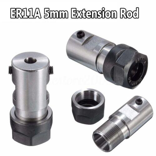 ER11A Motor Shaft Collet Chuck 5mm Extension Rod Holder Toolholder CNC Milling