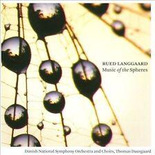 Rued Langgaard: Music of the Spheres Super Audio Hybrid CD (CD, Aug-2010,...