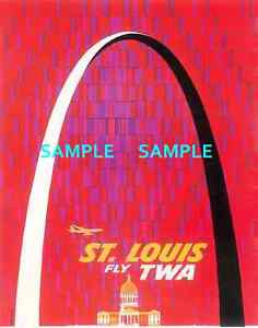 """TWA Airlines ST LOUIS 11/"""" x 17/"""" Collector/'s Travel Poster Print B2G1F"""