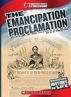 The Emancipation Proclamation by G S Prentzas (Hardback, 2011)