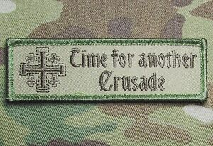 TIME-FOR-ANOTHER-CRUSADE-BADGE-US-ARMY-USA-MILITARY-MULTICAM-HOOK-MORALE-PATCH