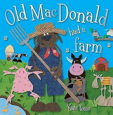 """AS NEW"" Kate Toms, Old MacDonald Had a Farm, Paperback Book"