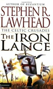Complete-Set-Series-Lot-of-3-The-Celtic-Crusades-Stephen-R-Lawhead-Iron-Lance