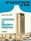 Lessons in Modern Hebrew: Level 1 by Edna Amir Coffin (Paperback, 1977)