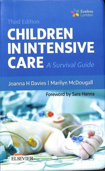 Children in Intensive Care : A Survival Guide, Paperback by Davies, Joanna H....
