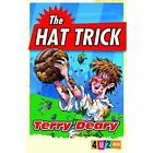 The Hat Trick by Martin Remphry, Terry Deary (Paperback, 2014)