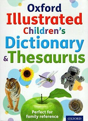Oxford Illustrated Children's Dictionary & Thesaurus by ...