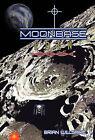 Moonbase Eden by Brian Willshire (Hardback, 2010)