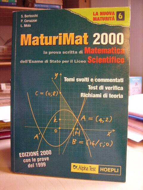 MATURIMAT 2000 Prova Scritta Matematica Esame di Stato Liceo Scientifico    2000