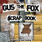 Gus the Fox: A Scrapbook by Matt Haydock (Hardback, 2013)