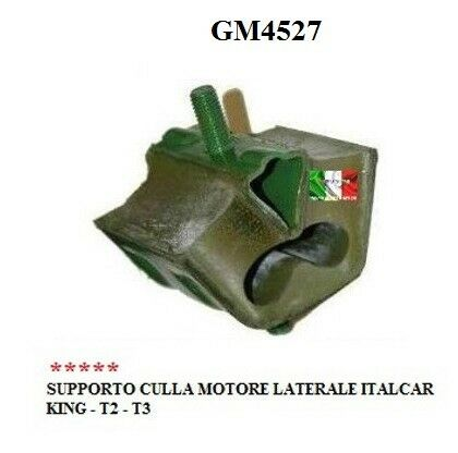 SUPPORTO ANTIVIBRANTE LATERALE MOTORE ITALCAR - KING - T2 - T3 GM4527