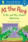 At the Park: A Mr. and Mrs. Green Adventure by Keith Baker (Paperback / softback, 2016)