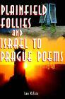 Plainfield Follies and Israel to Prague Poems by Ethan F Hamburg, Lee Kitzis (Paperback / softback, 2000)