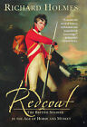 Redcoat: The British Soldier in the Age of Horse and Musket by Richard Holmes (Hardback, 2002)