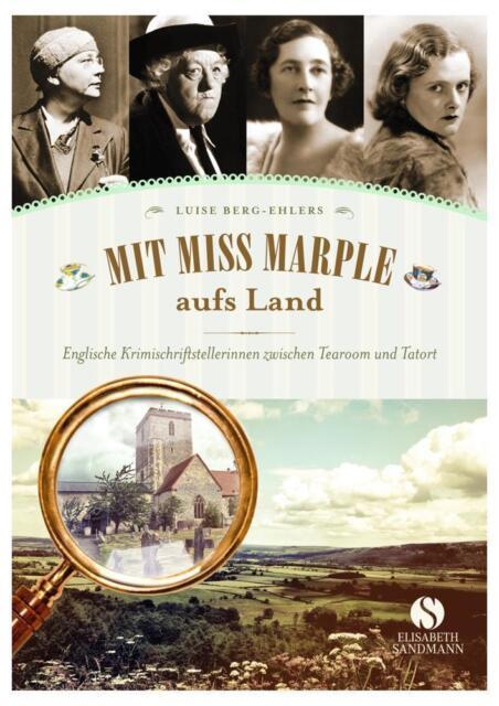 Mit Miss Marple aufs Land: Englische Krimischriftstellerinnen zwischen T ... /4
