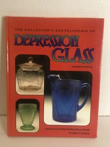 THE COLLECTOR'S ENCYCLOPEDIA OF DEPRESSION GLASS - 11th Edition-Gene Florence
