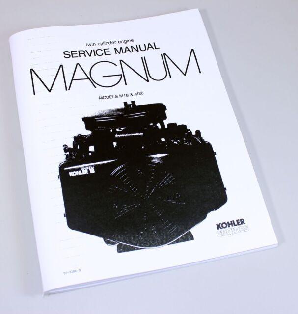 Kohler Magnum M18 M20 Twin Cylinder Gas Engine Service Repair Manual on