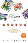 Postcards and Pearls: Life Lessons from Solo Moments on the Road by Gina Greenlee (Paperback / softback, 2008)