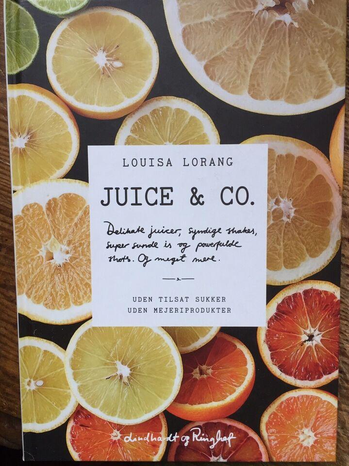 JUICE & CO. - 226 s, Louisa Lorang - 2014, emne: mad og vin