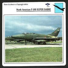 SCHEDA TECNICA AEREO - NORTH AMERICAN F-100 SUPER SABRE - U.S.A.