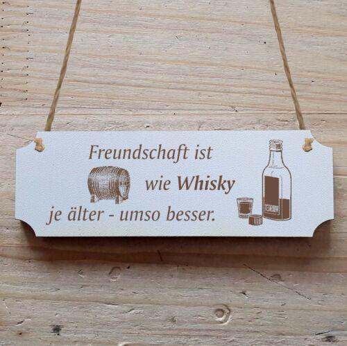 » Türschild Dekoschild « Freundschaft ist wie Whisky ..