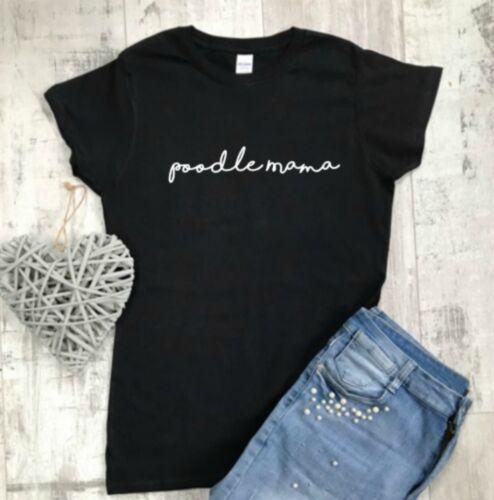 Poodle Lover Tshirt Poodle Mama T-shirt Poodle Gift