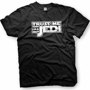 Trust-Me-I-039-m-a-Jedi-Star-Wars-T-shirt-Funny-Tshirt-Avail-in-multiple-colors