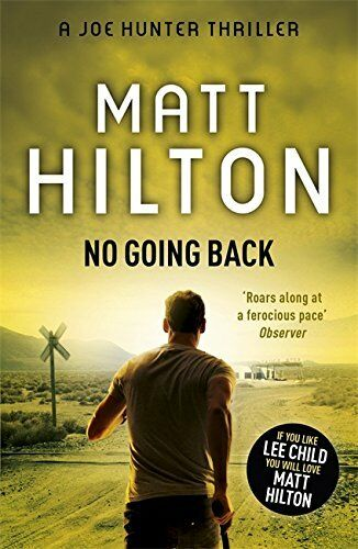 1 of 1 - No Going Back (Joe Hunter) by Hilton, Matt 1444712713 The Cheap Fast Free Post