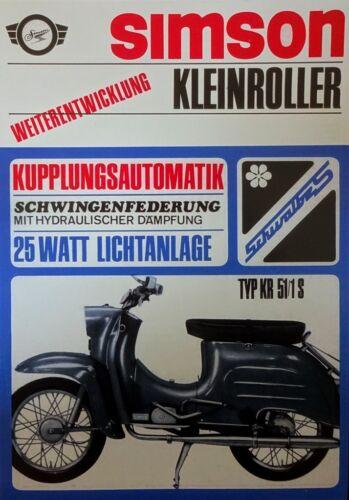 Schöner Simson Prospekt Schwalbe KR51//1S Automatik DDR STIL Simme SUHL 49,6 cm³