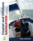 Coastal and Offshore Navigation by Tom Cunliffe (Paperback, 2009)