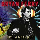 FERRY-Bryan-Dylanesque-CD-Album