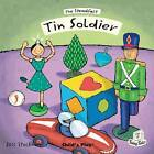 The Steadfast Tin Soldier by Child's Play International Ltd (Paperback, 2012)