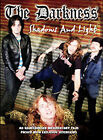 The Darkness - Shadows and Light (DVD, 2004)