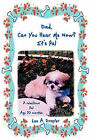 Dad, Can You Hear Me Now? It's Pal by Lee A. Drayer (Paperback, 2010)
