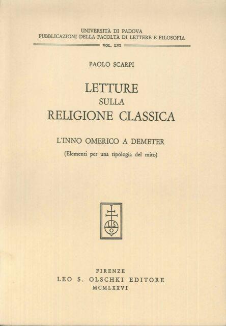 Letture sulla religione classica. L'inno omerico a Demeter. (Elementi per una ti