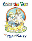 Color the Year with Tim and Sally by Jonquil Books (Paperback / softback, 2010)