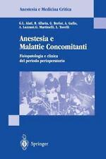 Anestesia e Malattie Concomitanti : Fisiopatologia e Clinica de Periodo...
