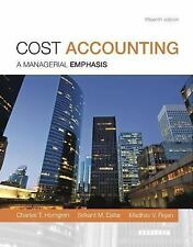Cost Accounting by Charles T. Horngren, Srikant M. Datar and Madhav V. Rajan...