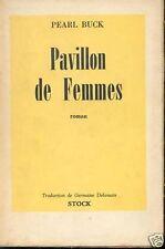 Pavillon de Femmes - Pearl Buck Stock - 1948