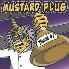 Yellow #5 by Mustard Plug (CD, Sep-2002, Hopeless Records)