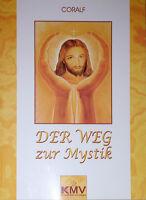 ☆ BUCH Der Weg zur Mystik (Taschenbuch) GRATIS Versand in Deutschland KMV-Verlag