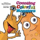 Counting Colorful Monsters by Stacy R. Haverstick (Paperback, 2013)