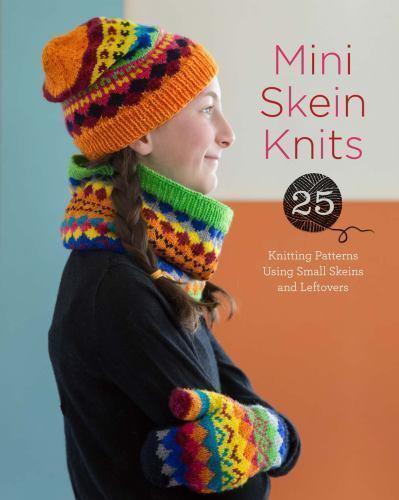 02f1e9c46e3 Mini Skein Mania   25 Knitting Patterns by Lark Lark Crafts (2015 ...
