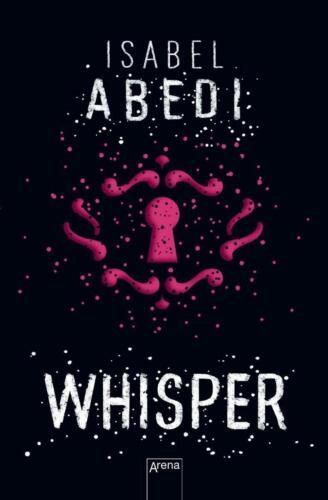 1 von 1 - Whisper von Isabel Abedi (2016, Taschenbuch)