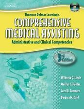Thomson Delmar Learning's Comprehensive Medical Assisting: Administrative and Cl