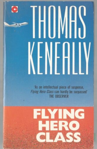1 of 1 - Flying Hero Class by Thomas Keneally (Hardback, 1992)