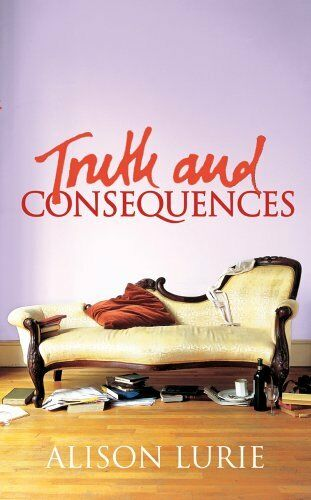 Truth and Consequences,Alison Lurie- 9780701178918